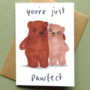 You're Just Pawfect Card