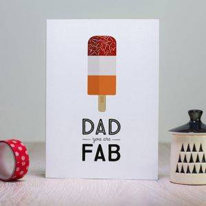Dad You Are Fab Card