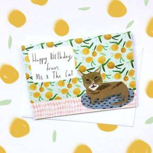Happy Birthday From Me and The Cat Card